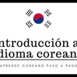 Introducción al Idioma Coreano
