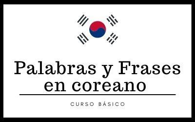 Palabras y frases en coreano